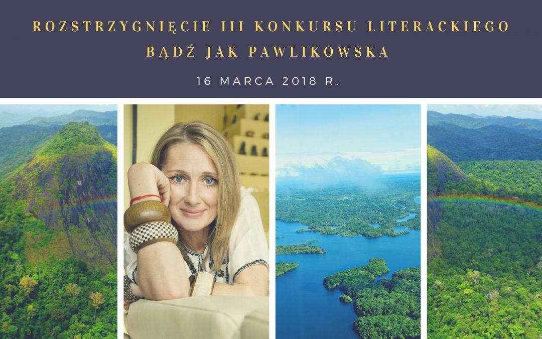 Finał konkursu: Bądź jak Pawlikowska!